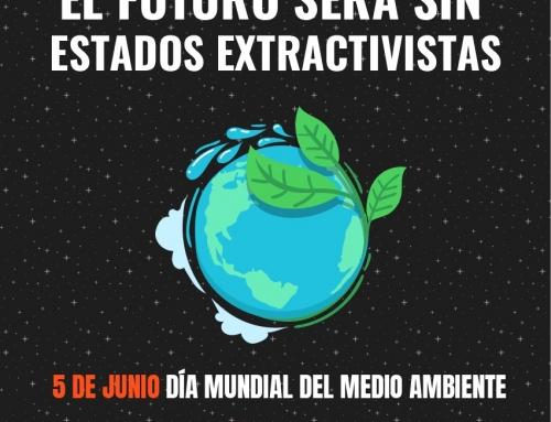 Extractivismo Pobreza y Desastre Ecológico El Capitalismo Es El Responsable
